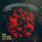 We Stand as One de Wishbone Ash
