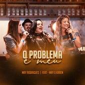 O Problema É Meu (Ao Vivo) de May Rodrigues