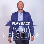Vou Mergulhar (Playback) von Ronan Sabadini