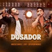 Dosador (Ao Vivo) by Vinícius Santoz