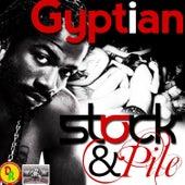Stock and Pile de Gyptian