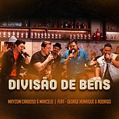 Divisão de Bens (Ao Vivo) by Maycom Cardoso e Marcelo