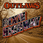 Dixie Highway de The Outlaws