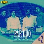 Canciones Inolvidables, Vol. 2 de Par Duo