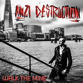 Walk the Mine de Anzi Destruction