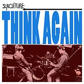 Think Again by Subculture