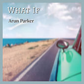 What If di Arun Parker