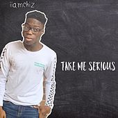 Take Me Serious di iiamChiz