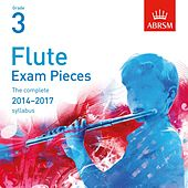 Flute Exam Pieces 2014 - 2017, ABRSM Grade 3 von Kathryn Thomas