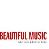 Beautiful Music by Bebo Valdes