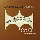 Haverford College, Jan. 25, 1980 (Solo Rhodes Piano) de Sun Ra