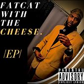 FatCat With The Cheese EP by D. Cappa