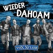Wieder Dahoam de voXXclub
