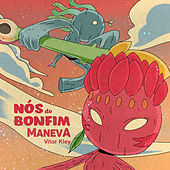 Nós Do Bonfim by Maneva