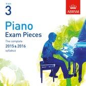 Piano Exam Pieces 2015 & 2016, ABRSM Grade 3 by Vanessa Latarche
