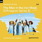 The Man in the Iron Mask - 1 of 3 (D'Artagnan Serie 6) von Bookstream Audiobooks