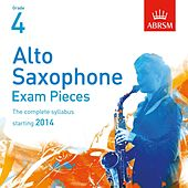 Alto Saxophone Exam Pieces, Starting 2014, ABRSM Grade 4 by Rob Buckland