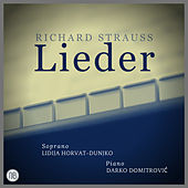 Richard Strauss Lieder by Lidija Horvat - Dunjko