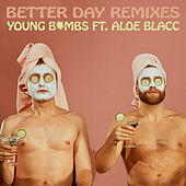 Better Day (Remixes) de Young Bombs