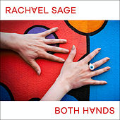 Both Hands by Rachael Sage