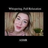 Whispering, Full Relexation de Creative Calm ASMR