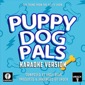 Puppy Dog Pals (From