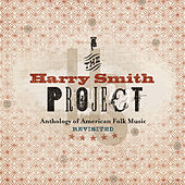 The Harry Smith Project: Live (Live / July 2, 1999 - April 26, 2001 / Various Locations) von Various Artists