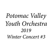 Potomac Valley Youth Orchestra 2019 Winter Concert #3 by Potomac Valley Youth Orchestra Symphony Orchestra