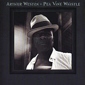 Pea Vine Whistle by Arthur Weston