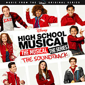 High School Musical: The Musical: The Series (Original Soundtrack) van Various Artists