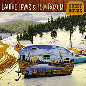 Guest House by Laurie Lewis