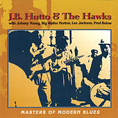 Masters Of Modern Blues by J.B. Hutto