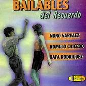 Bailables del Recuerdo de Nono Narvaez