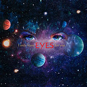 I Only Have Eyes for You by Terry Isaiah Johnson