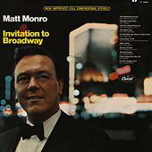 Invitation To Broadway by Matt Monro