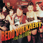 For The Ladies de Redd Volkaert