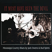 It Must Have Been The Devil by Jack Owens