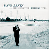 The Best Of The Hightone Years de Dave Alvin