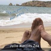 Jobim Passou por Aqui de Julio Martins Zoá