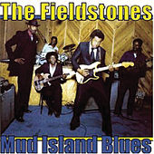Mud Island Blues by The Fieldstones