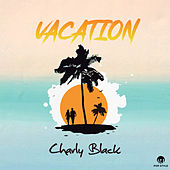 Vacation von Charly Black