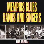 Memphis Blues Bands And Singers: The 1980's de Various Artists