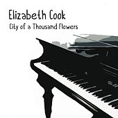 City of a Thousand Flowers by Elizabeth Cook