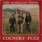 Hard Out Here For A Country Boy by The Cadillac Three