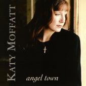 Angel Town von Katy Moffatt