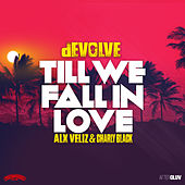 Till We Fall In Love de Devolve