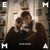 Stupida Allegria di Emma