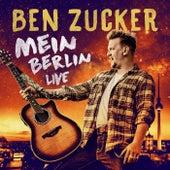 Mein Berlin (Live in Berlin) von Ben Zucker