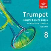 Trumpet Exam Pieces from 2010, ABRSM Grade 8 de Benjamin Powell