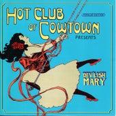 Dev'lish Mary by Hot Club of Cowtown